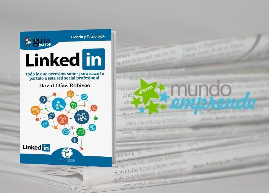 El «GuíaBurros: LinkedIn» en el medio escrito de Mundo Emprende